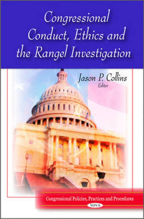 Congressional Conduct, Ethics & the Rangel Investigation