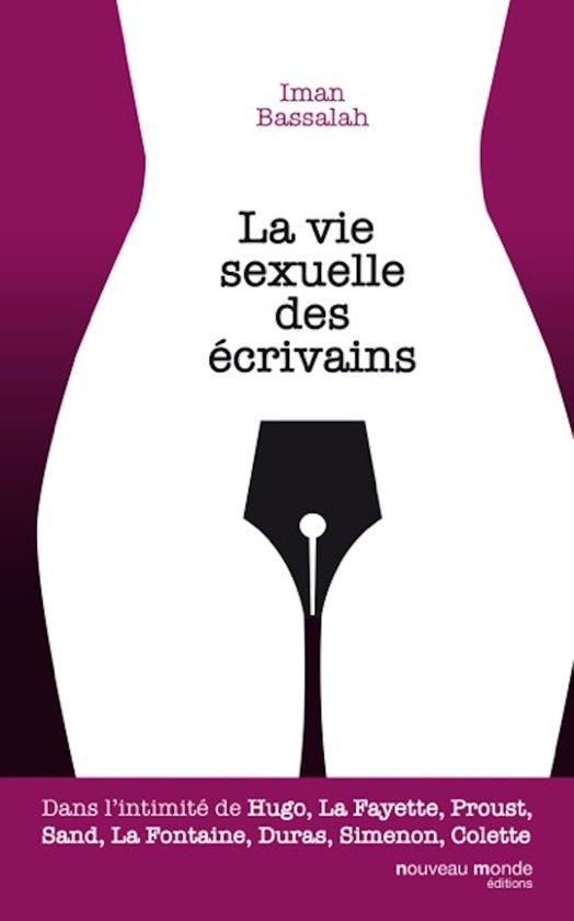 Boek cover La vie sexuelle des écrivains van Machiavel Bassalah (Onbekend)