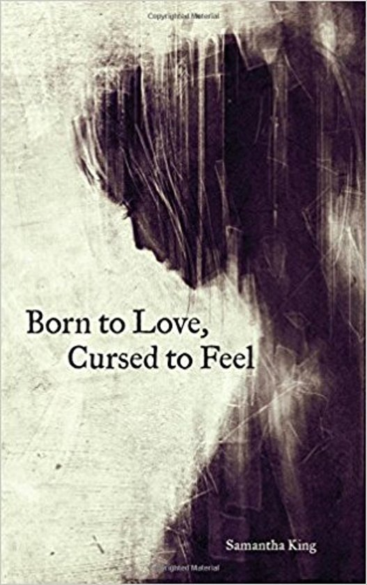 Boek cover Born to Love, Cursed to Feel van Samantha King Holmes (Paperback)