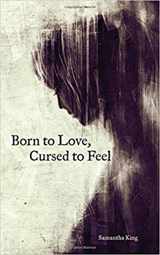 Boek cover Born to Love, Cursed to Feel van Samantha King Holmes (Paperback)