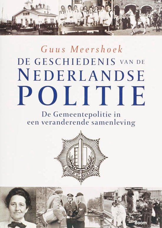 De geschiedenis van de Nederlandse politie De Gemeentepolitie in een veranderende samenleving