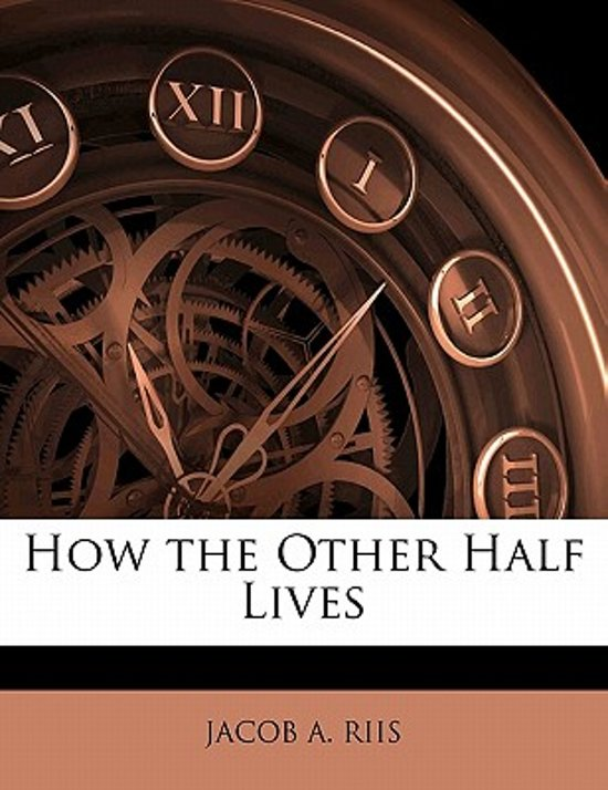 sympathy and poor judgement in jacob riis book how the other half lives