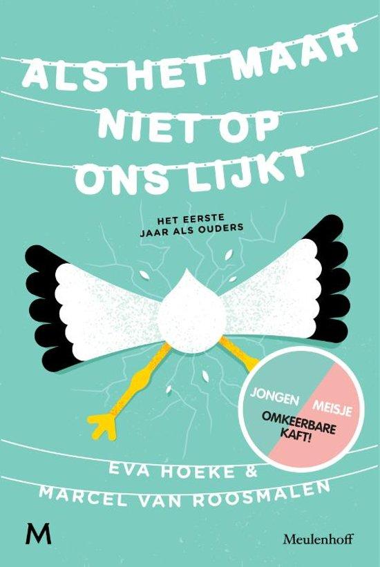 Boek cover Als het maar niet op ons lijkt van Eva Hoeke (Hardcover)