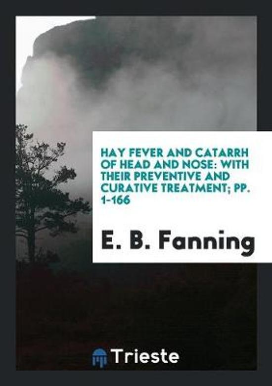Hay Fever and Catarrh of Head and Nose