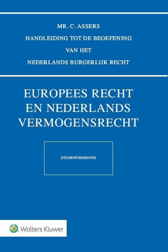 Asser serie 3 I Europees recht en Nederlands vermogensrecht