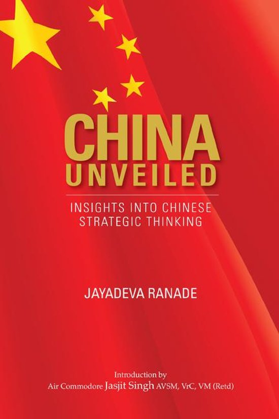 China Unveiled: Insights into Chinese Strategic Thinking