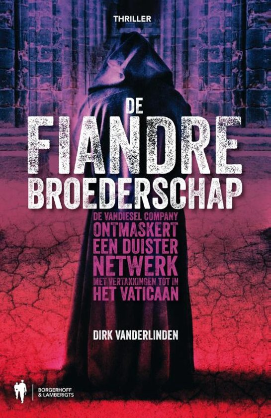The Vandiesel Company 2 - De Fiandre broederschap