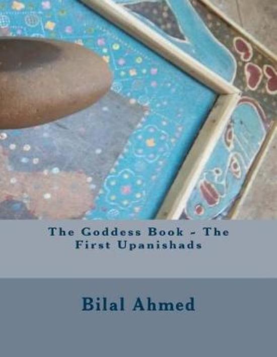 The Goddess Book - The First Upanishads