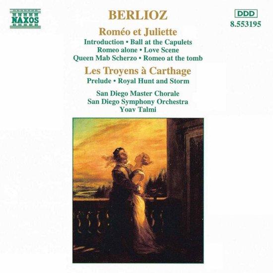 Berlioz:Romeo Et Juliette Etc.