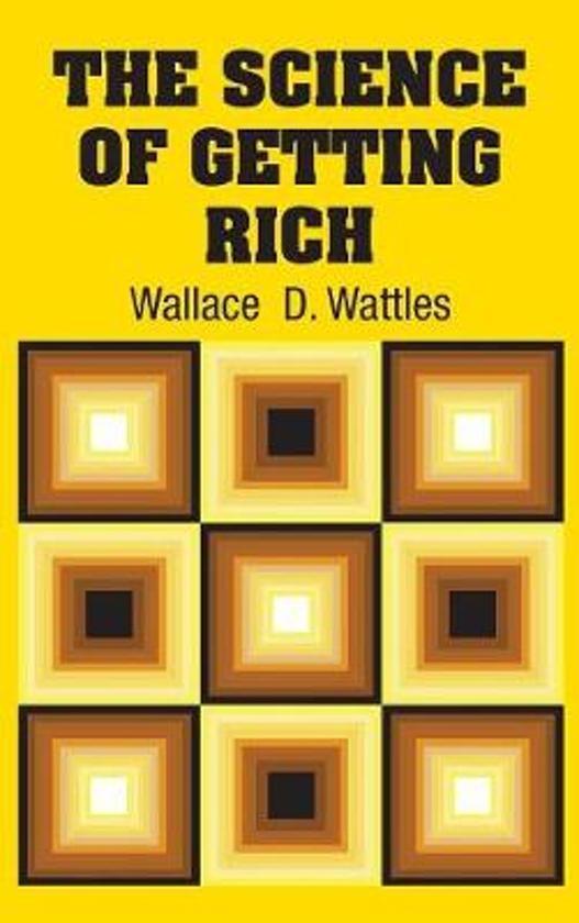 Boek cover The Science of Getting Rich van Wallace Wattles (Hardcover)