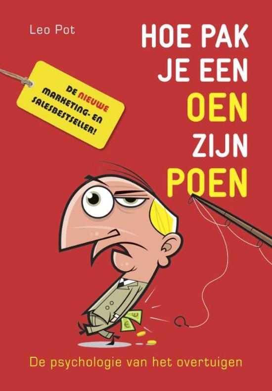 Boek cover Hoe pak je een oen zijn poen van Leo Pot (Paperback)