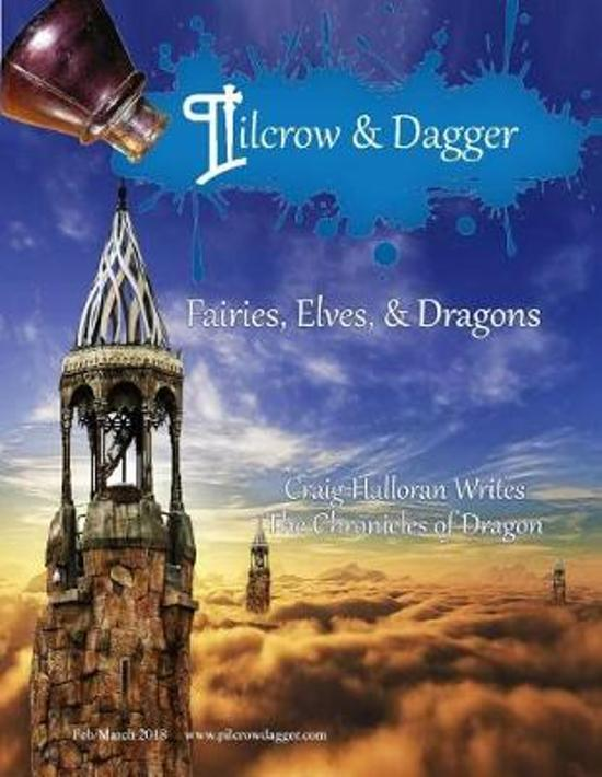 Pilcrow & Dagger: February/March 2018 Issue - Fairies, Elves, and Dragons
