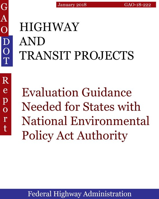 HIGHWAY AND TRANSIT PROJECTS