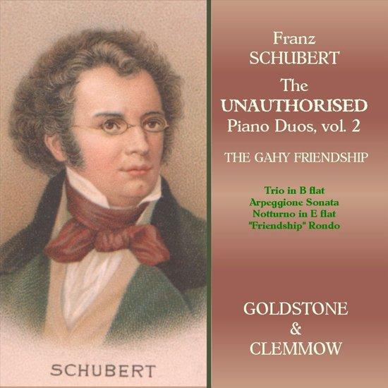 Schubert: Unauthorised  Duos 2