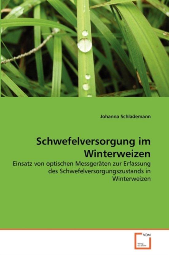 Schwefelversorgung Im Winterweizen