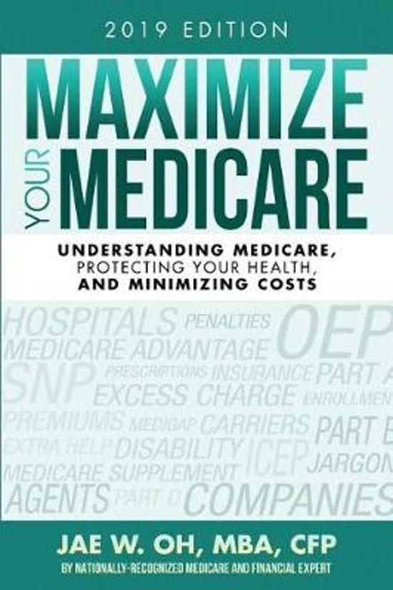 Maximize Your Medicare (2019 Edition)