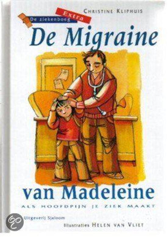 De Migraine Van Madeleine