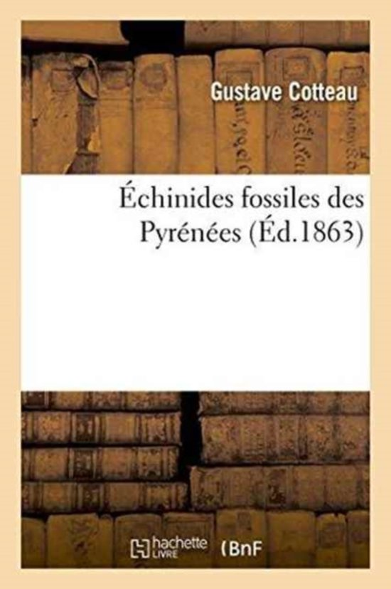 �chinides Fossiles Des Pyr�n�es