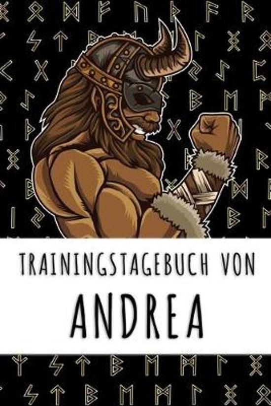 Trainingstagebuch von Andrea: Personalisierter Tagesplaner f�r dein Fitness- und Krafttraining im Fitnessstudio oder Zuhause