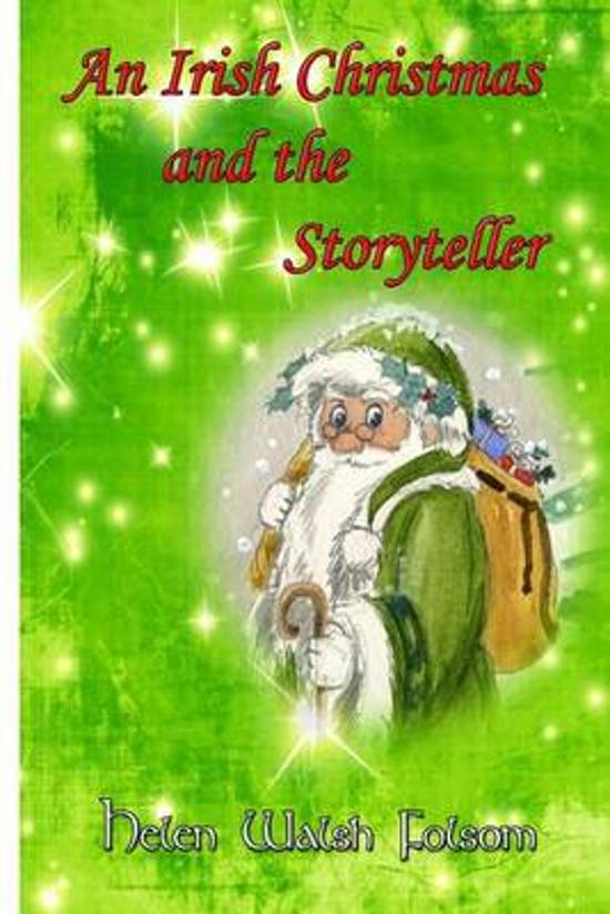 An Irish Christmas and the Storyteller