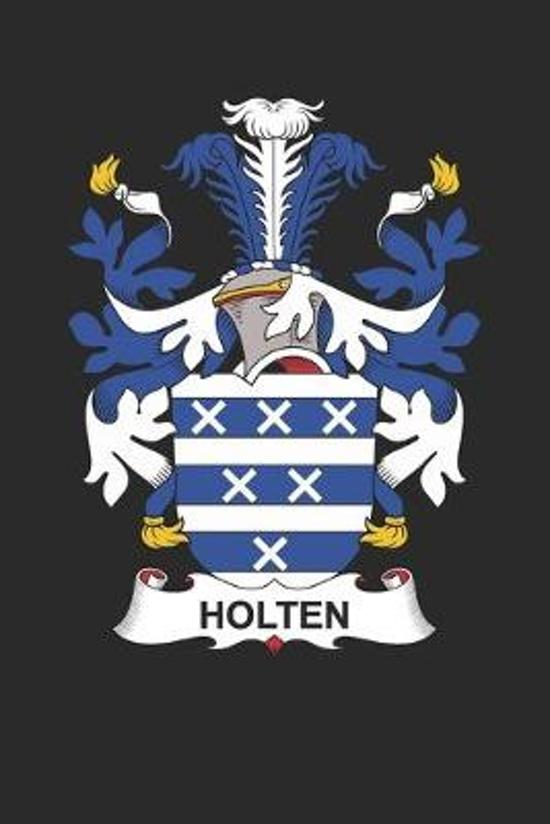 Holten: Holten Coat of Arms and Family Crest Notebook Journal (6 x 9 - 100 pages)