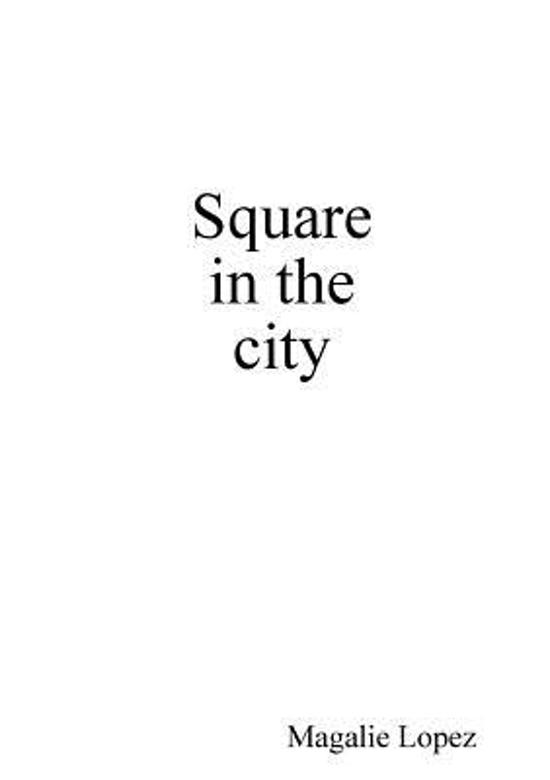 Square in the City