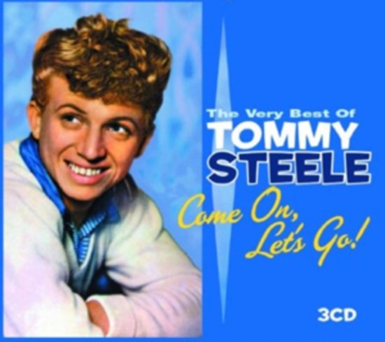 Come On, Let's Go: The Best of Tommy Steele