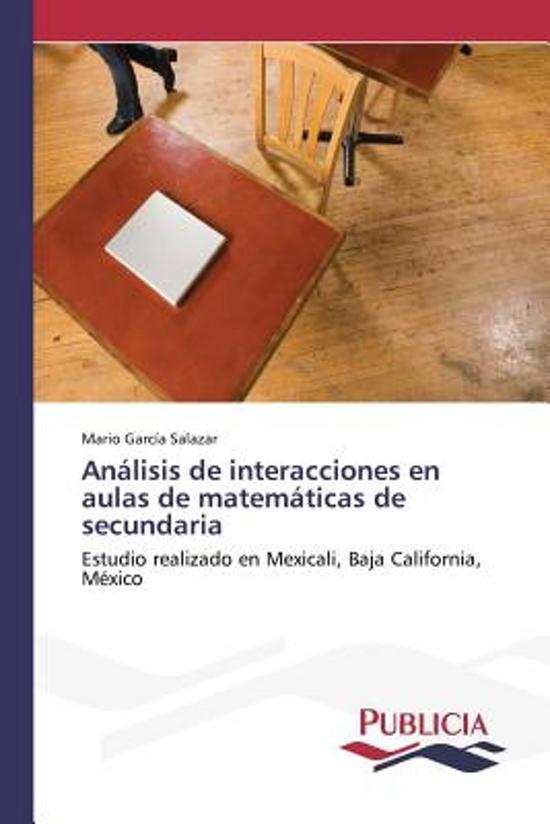 Analisis de Interacciones En Aulas de Matematicas de Secundaria