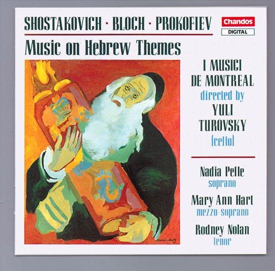 Music on Hebrew Themes / Turovsky, I Musici de Montreal