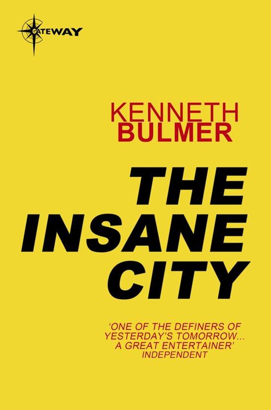 The Insane City