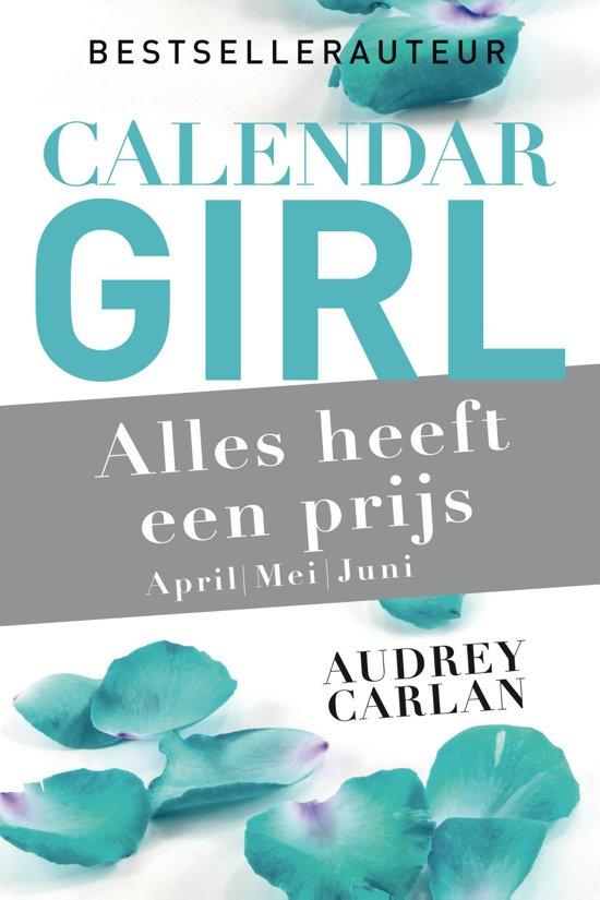 Calendar Girl April Read : Bol alles heeft een prijs april mei juni ebook