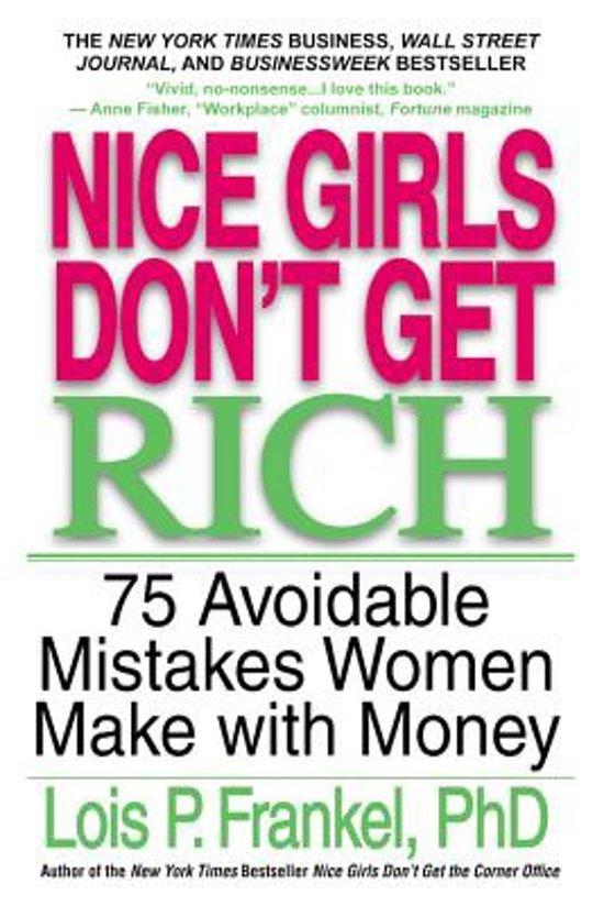 Boek cover Nice Girls Dont Get Rich van Lois P. Frankel (Paperback)