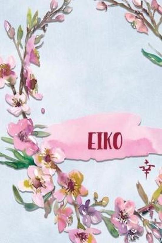 Eiko: Personalized Journal with Her Japanese Name (Janaru/Nikki)