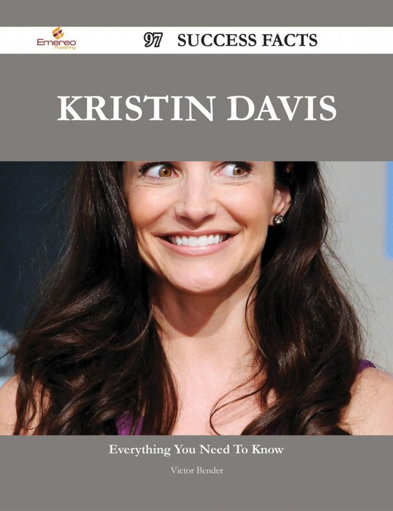Kristin Davis 97 Success Facts - Everything you need to know about Kristin Davis