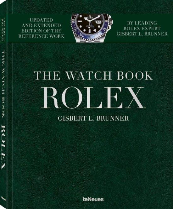 Boek cover Rolex: the watch book (new extended edition) van gisbert brunner (Hardcover)
