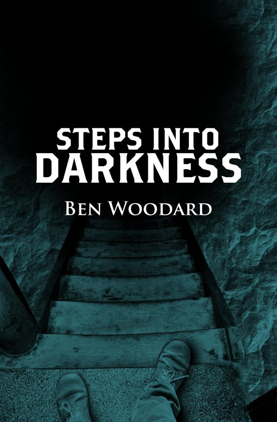Steps Into Darkness