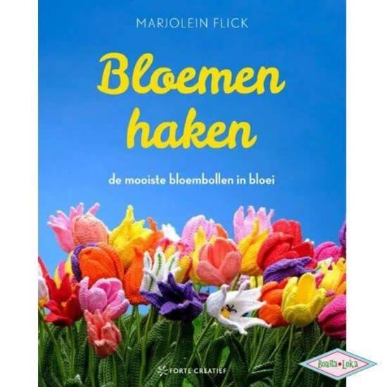 Bolcom Bloemen Haken Marjolein Flick 9789462501591 Boeken