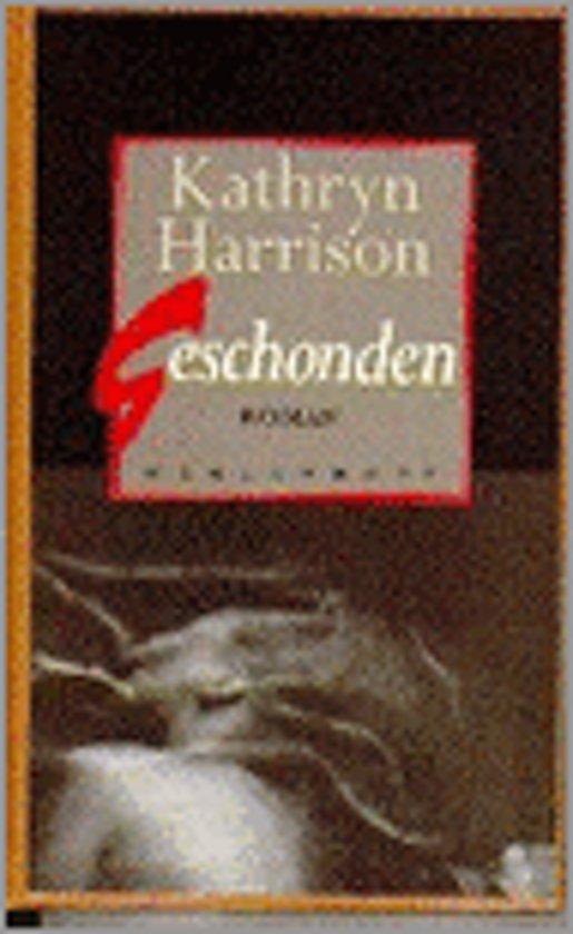 Geschonden - Kathryn Harrison pdf epub