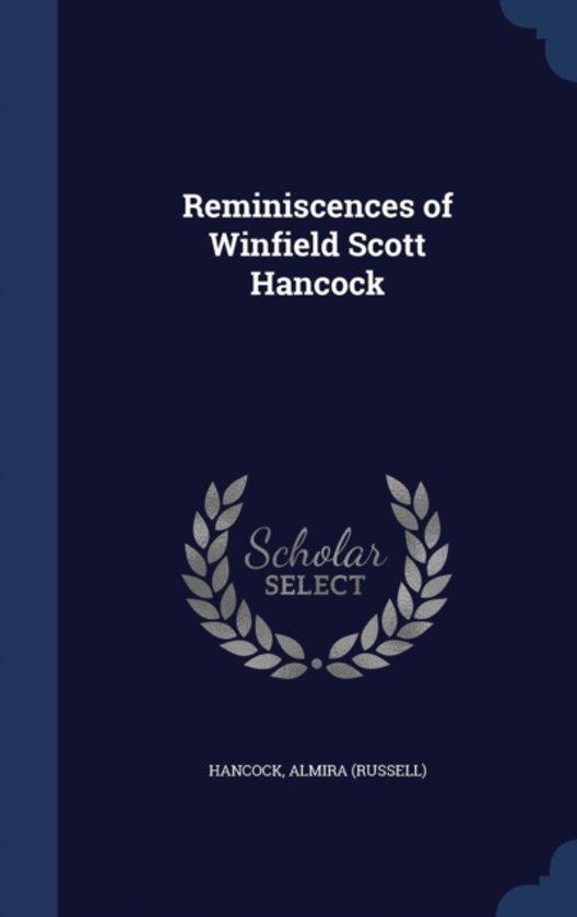 Reminiscences of Winfield Scott Hancock