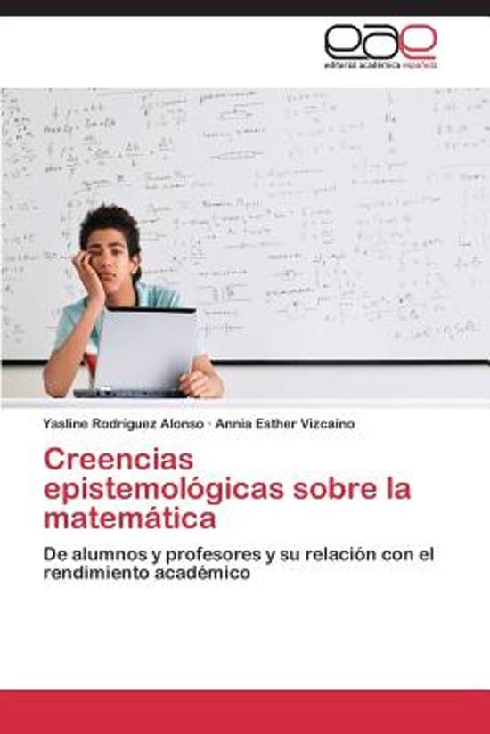 Creencias Epistemologicas Sobre La Matematica