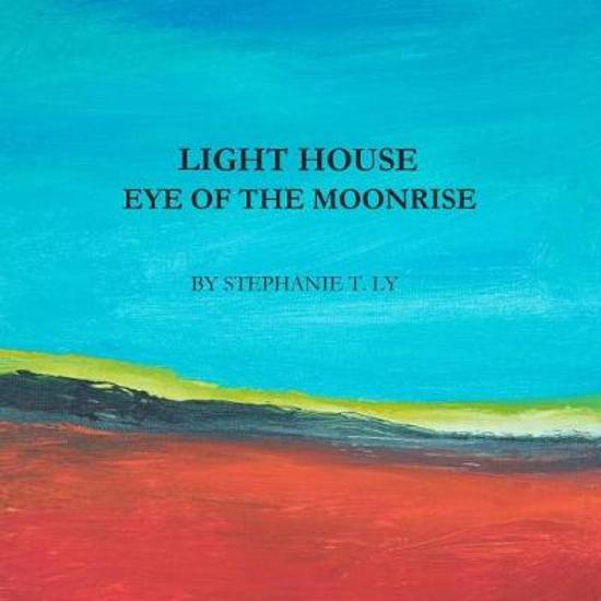 Light House - Eye of the Moonrise