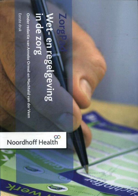 Boek cover ZorgPad - Wet- en regelgeving de zorg van Natascha Pelgrom (Paperback)