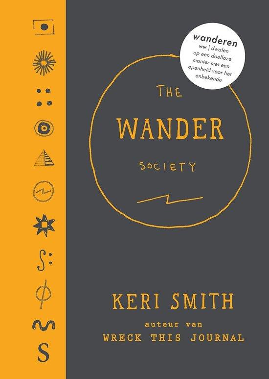 Boek cover The wander Society van Keri Smith (Hardcover)