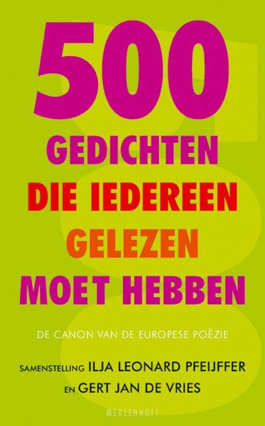 Bolcom 500 Gedichten Die Iedereen Gelezen Moet Hebben