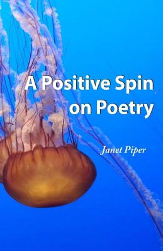 A Positive Spin on Poetry