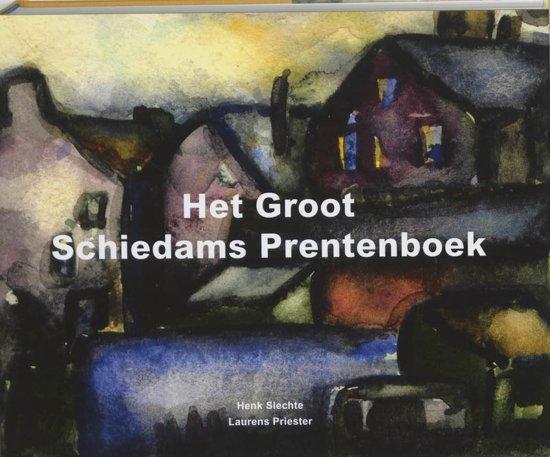 Het Groot Schiedams Prentenboek Pdf Boek
