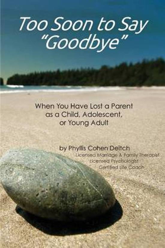 Bolcom Too Soon To Say Goodbye Phyllis Deitch 9781936172603
