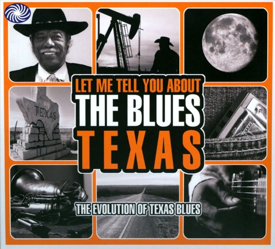 Let Me Tell You About The Blues - Texas