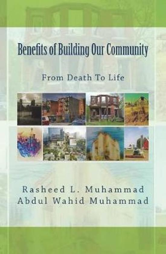 Benefits of Building Our Community
