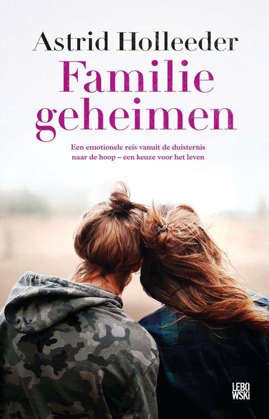 Boek cover Familiegeheimen van Astrid Holleeder (Onbekend)